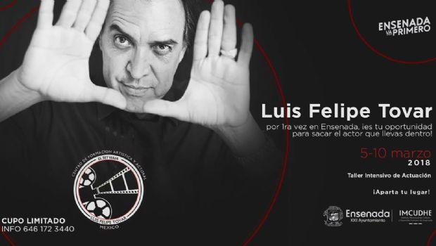 Impartirán taller intensivo de actuación en Ensenada